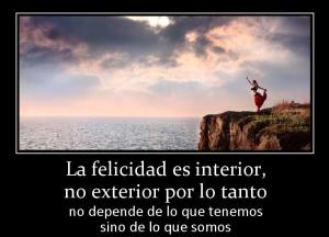 La felicidad es interior